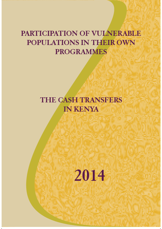 Participation of Vulnerable Populations in their own Programmes: The Cash Transfers In Kenya