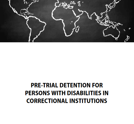 PRE-TRIAL DETENTION FOR PERSONS WITH DISABILITIES IN CORRECTIONAL INSTITUTIONS