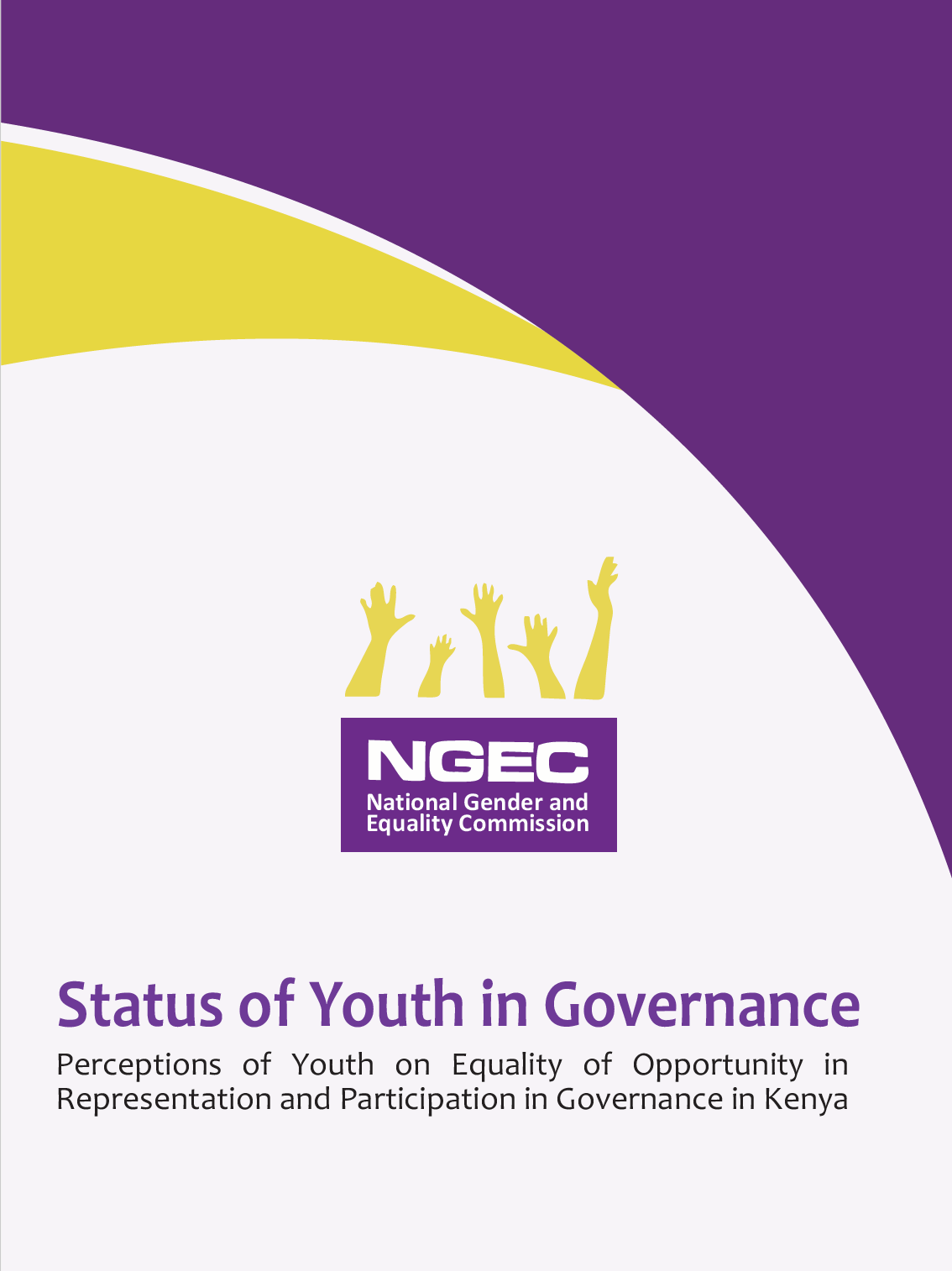 Status of Youth In Governance : Perceptions of Youth on Equality of Opportunity in Representation and Participation in Governance in Kenya